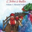L'Arbre à Bulles- volume 3- Mendoël Feldess (Papier)