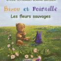 Bizou et Pointillé- Les fleurs sauvages